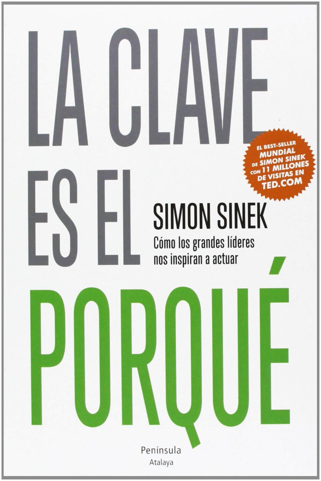 La Clave es el Porqué - Simon Sinek