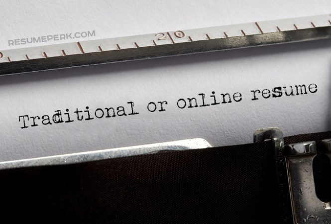 Traditional Vs Online Resume  Choose The Best One   resumeperk com Let s have a closer look at pros and cons of using traditional and online  resume so