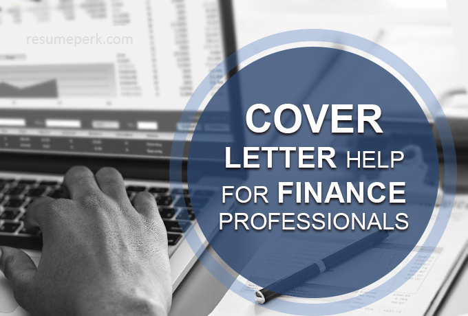 Cover Letter Help for Finance Professionals   resumeperk com Take advantage of a reliable cover letter helper