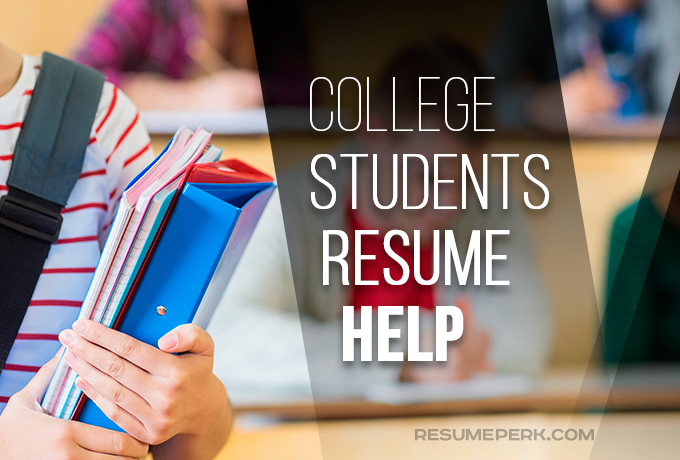 Resume Help For College Students  Expert Tips   resumeperk com Student services resume