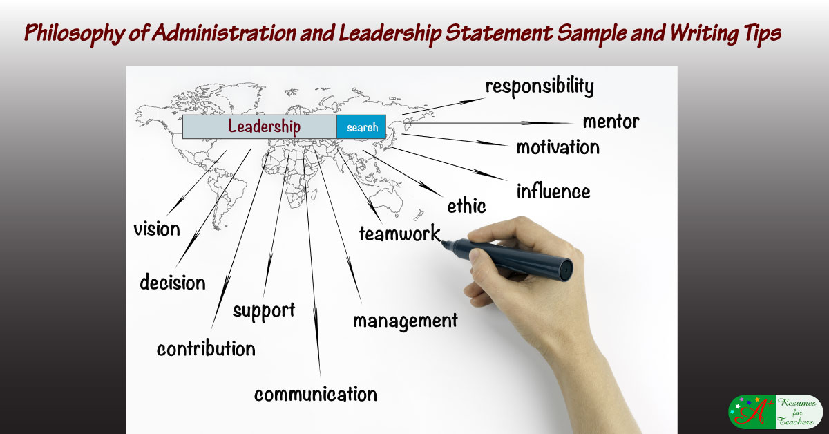 Writing A Philosophy Of Administration And Leadership Statement