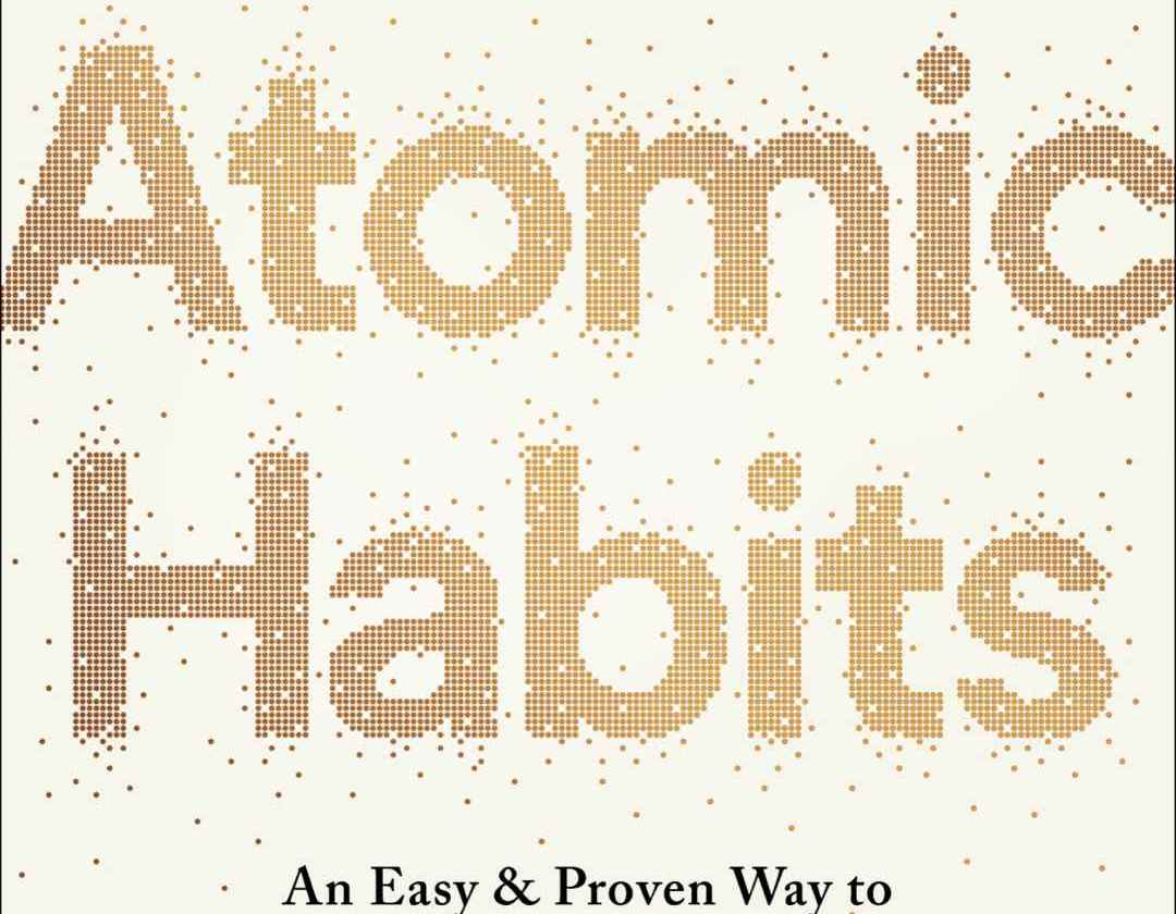 "Resumen del libro ""Atomics Habits"" de James Clear"