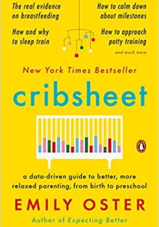 Resumen del libro Hoja de cuna, Cribsheet de Emily Oster
