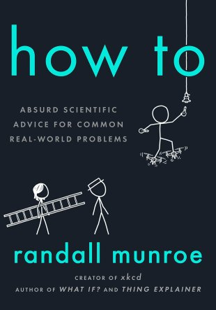 Resumen del libro How to de Randall Munroe