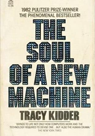 Libros de Ciencia y Tecnología: El alma de una nueva máquina de Tracy Kidder