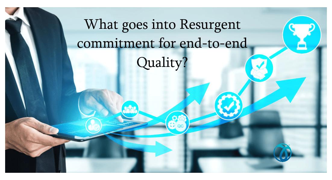 Resurgent Quality Control