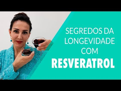Segredos da longevidade com Resveratrol
