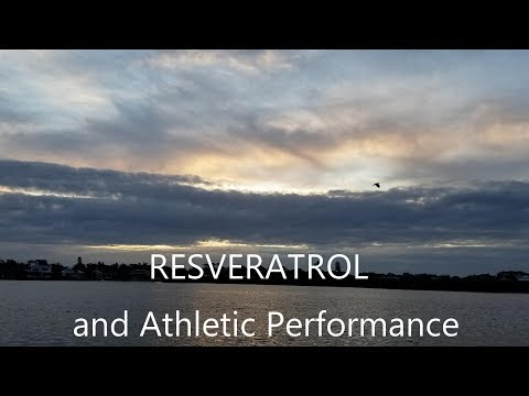 Resveratrol and Athletic Performance