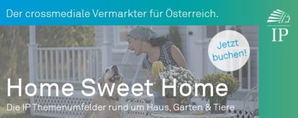 Home Sweet Home IP Österreich Angebot crossmedial DIY Haus Garten Tiere
