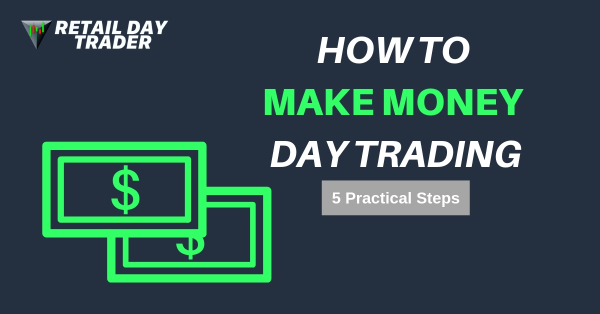 How to make money day trading