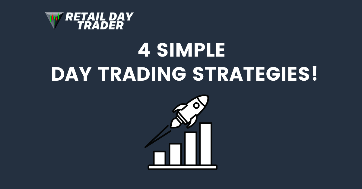 4 Simple Day Trading Strategies