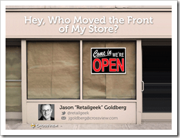 Hey, who moved the front of my store?
