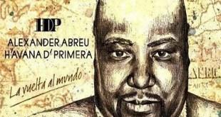 Havana D'Primera, Alexander Abreu