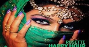 Rosette - Happy Hour