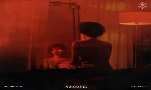Martin Garrix feat. Tove Lo - Pressure