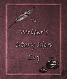 Book Cover: The Writer's Story Idea Log