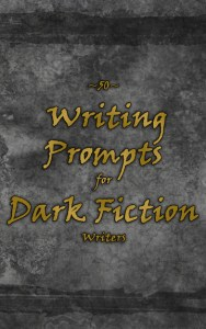 Book Cover: 50 Writing Prompts for Dark Fiction Writers