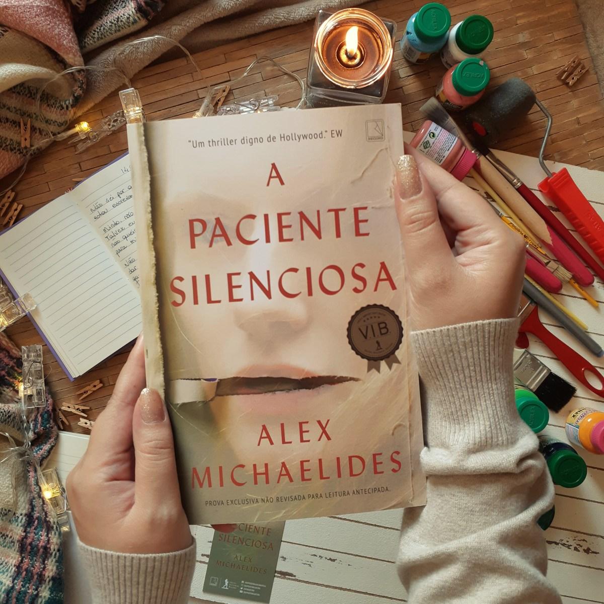 A Paciente Silenciosa ♥ Alex Michaelides