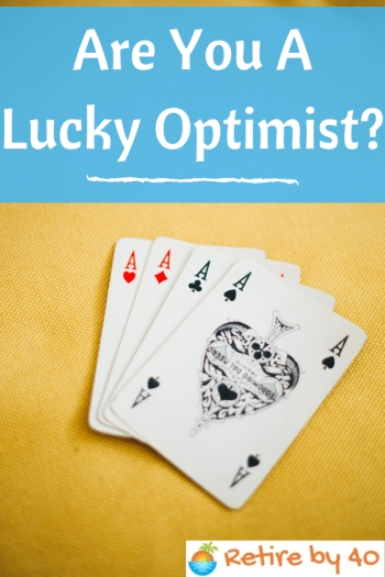 Are You A Lucky Optimist?