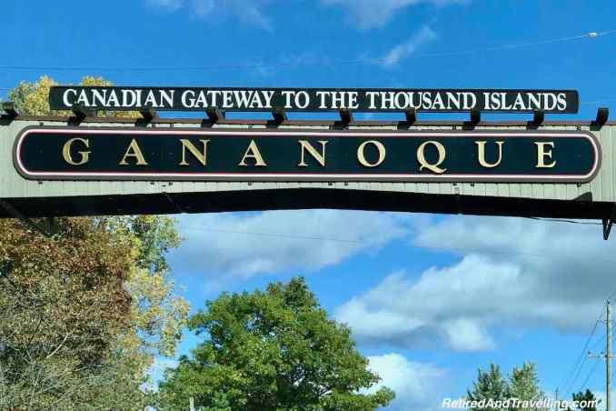 Gananoque Sign - Explore The Thousands Islands In Canada Ontario.jpg
