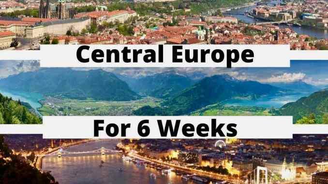 Visit Central Europe For 6 Weeks.jpg
