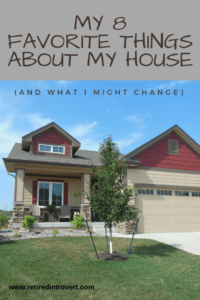 8 Things I Love About My House