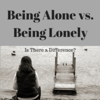 Being Alone vs. Being Lonely