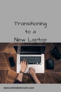 transition to new laptop