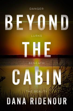 Beyond The Cabin (Lexie Montgomery, #2)