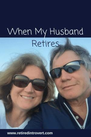 husband retires
