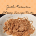 garlic parmesan shrimp scampi pasta