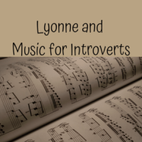 Lyonne and Music for Introverts