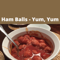 Ham Balls - Yum, Yum