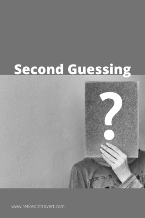 Second Guessing