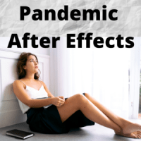 Pandemic After Effects