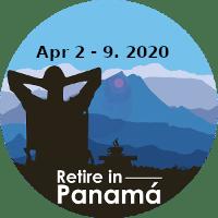 Retire in Panama Tours April 2020