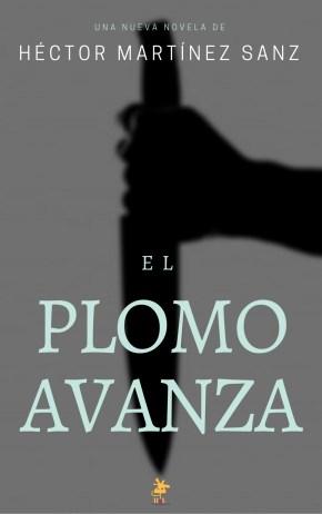 El Plomo Avanza, Héctor Martínez Sanz