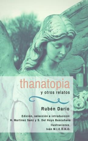 Thanatopia y otros Relatos, Rubén Darío