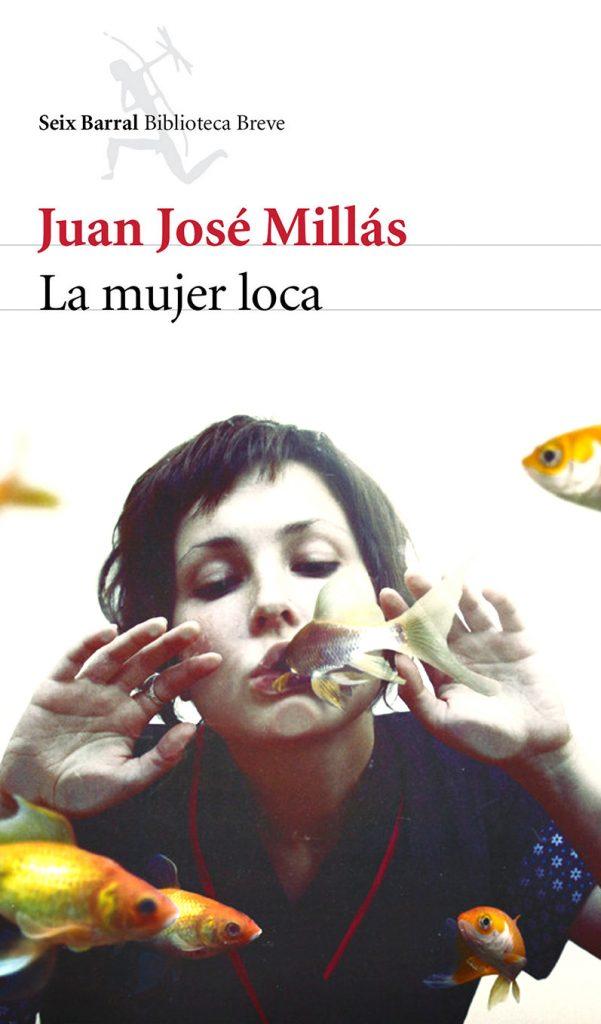 La mujer loca, de Juan José Millás