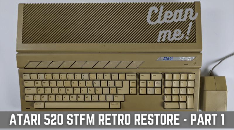 Atari 520 STFM Retro Restore Part 1