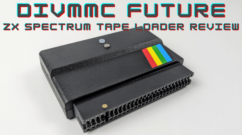 DivMMC Future – Sinclair ZX Spectrum Instant Tape Loader Interface Review