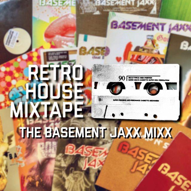 Basement Jaxx Mixx
