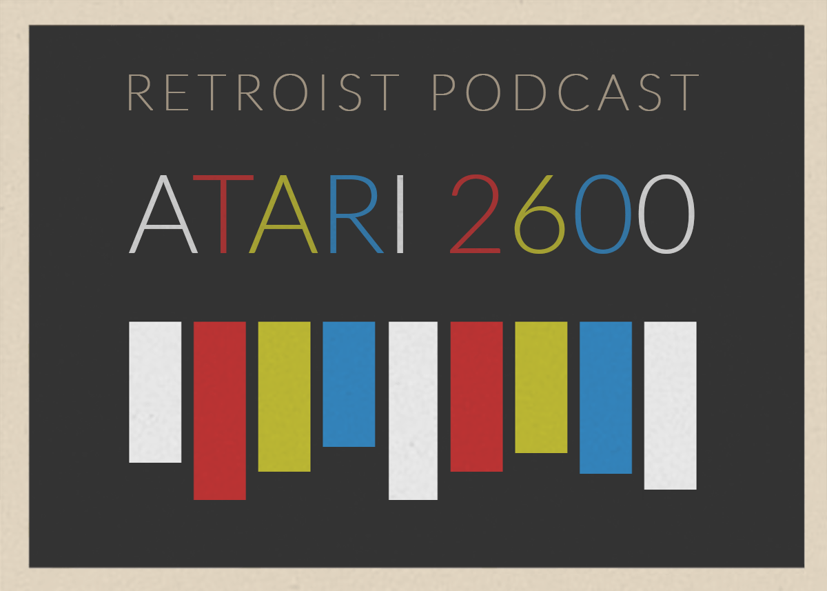 Retroist Atari 2600 Podcast