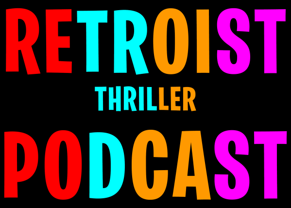 Retroist Thriller Podcast