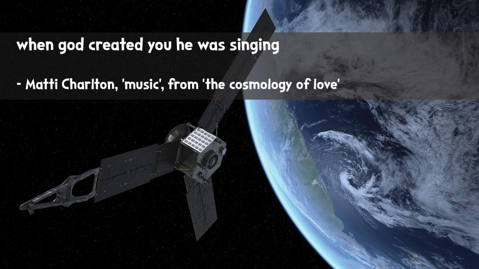 the cosmology of love poetry collection quote by Matti charlton on nasa space image background satellite in orbit of earth