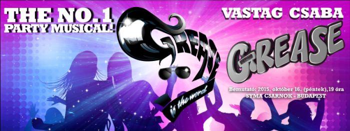 Jön a Grease musical Gesztesi Károllyal és Vastag Csabával