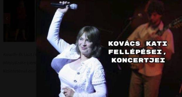 Kovács Kati fellépései