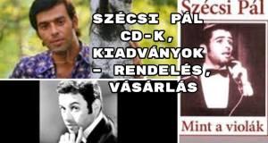 Szécsi Pál CD-k, kiadványok – rendelés, vásárlás