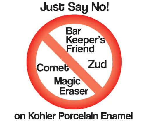 Kohler Says No To Magic Eraser Comet Bar Keepers