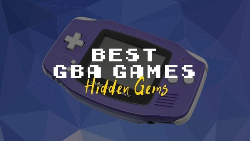 The Best GBA Hidden Gems